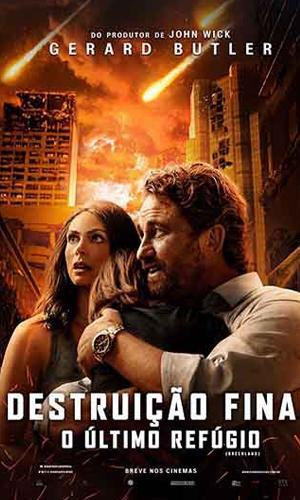 Capa filme Destruição Final - O Último Refúgio